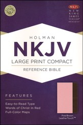 NKJV Large Print Compact Reference Bible, Pink and Brown LeatherTouch