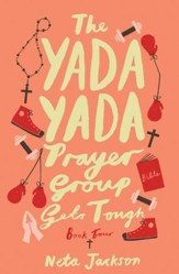 The Yada Yada Prayer Group Gets Tough - eBook