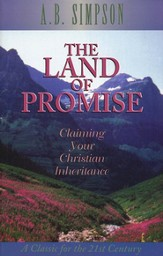 Land Of The Promise: Claiming Your Christian Inheritance