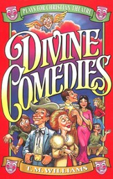 Divine Comedies: Plays for Christian