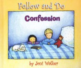 Follow and Do: Confession