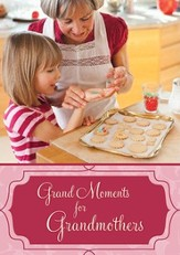 Grand Moments for Grandmothers