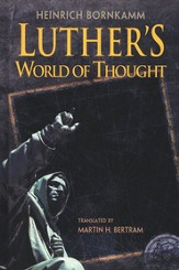 Luther's World of Thought (slightly imperfect)