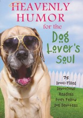 Heavenly Humor for the Dog Lover's Soul