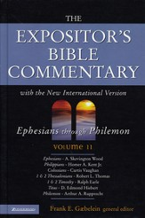 The Expositor's Bible Commentary, Ephesians - Philemon, Volume 11 - Slightly Imperfect