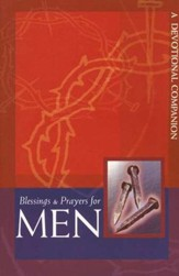 Blessings & Prayers for Men: A Devotional Companion