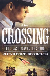 The Crossing, Last Cavaliers Series #1