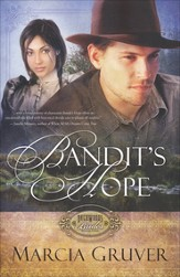 Bandit's Hope, Backwoods Brides Series #2