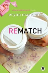 Rematch, Lauren Holbrook Series #2