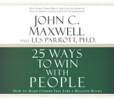 25 Ways to Win With People Audiobook on CD