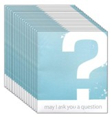 May I Ask You a Question? - Contemporary Pack of 25