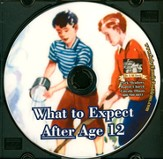 What to Expect After Age 12 Audio CD