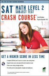 SAT Math Level 2 Crash Course w/Online Practice Tests