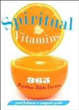 Spiritual Vitamins: 365 Inspiring Bible Verses to Change Your Life