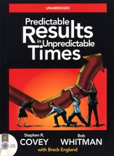 Predictable Results in Unpredictable Times Unabridged Audiobook on CD