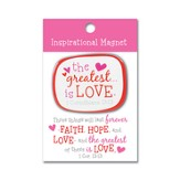 The Greatest is Love Magnet