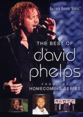 The Best of David Phelps, DVD