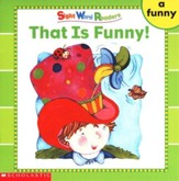 Sight Word Readers: That Is Funny!