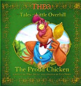 Tales of Little Overhill- The Proud Chicken