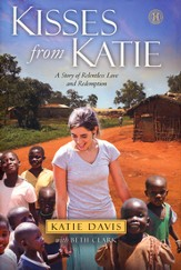 Kisses from Katie: A Story of Relentless Love and Redemption - Slightly Imperfect