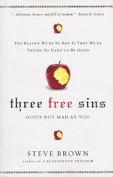 Three Free Sins: A New Perspective on Sin and Grace