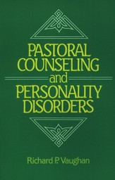 Pastoral Counseling & Personality Disorders
