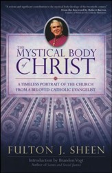The Mystical Body of Christ