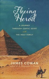 Fleeing Herod: A Journey Through Coptic Egypt with the Holy Family