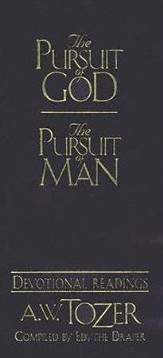 The Pursuit of God/God's Pursuit of Man: Devotional Readings