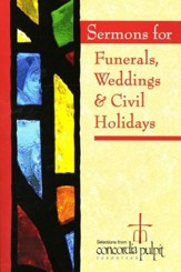 Sermons for Funerals, Weddings, and Civil Holidays