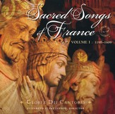 Sacred Songs of France CD, Vol.1 - 1198-1609