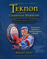 Teknon and the Champion Warriors: Mentor Guide (for fathers) - Slightly Imperfect