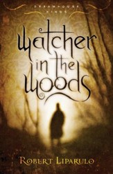Watcher in the Woods: Dreamhouse Kings, Book #2 - eBook
