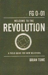 Welcome to the Revolution: A Field Guide For New Believers - eBook