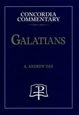 Galatians [Concordia Commentary]