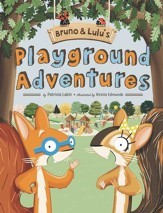Bruno & Lulu's Playground Adventures - eBook
