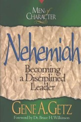 Nehemiah, Men Of Character Series