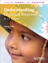Understanding Children's Behaviour: 0-11 Years / Digital original - eBook