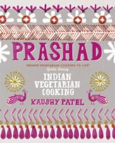 Prashad Cookbook: Indian Vegetarian Cooking / Digital original - eBook