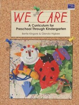 We Care: A Curriculum for Preschool through  Kindergarten, Second Edition