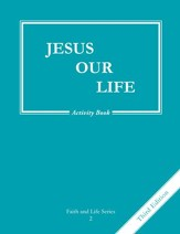 Jesus Our Life, Gr. 2 Activity Book, Third Edition