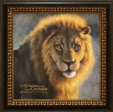 Be Strong and of Good Courage--Framed Canvas Print
