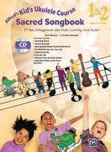 Kids Ukulele Course 1&2 Sacred Songbook / Book & CD