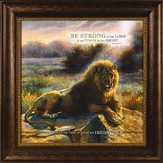 Be Strong in the Lord and the Power of His Might Framed Print