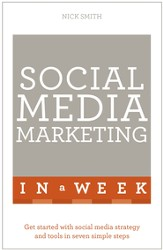 Successful Social Media Marketing in a Week: Teach Yourself / Digital original - eBook