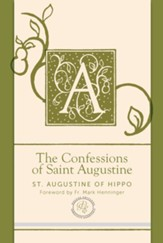 The Confessions of Saint Augustine, Paraclete Essentials - Deluxe Edition