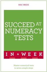 Succeed At Numeracy Tests In A Week: Teach Yourself / Digital original - eBook