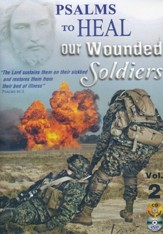 Psalms to Heal Our Wounded Soldiers Vol. 2