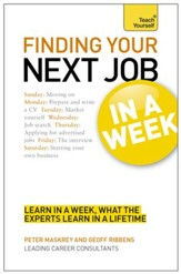 Finding Your Next Job in a Week: Teach Yourself / Digital original - eBook