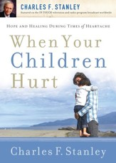 When Your Children Hurt - eBook